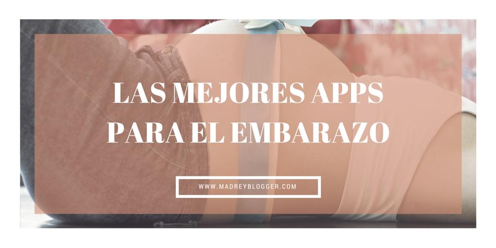 Las mejores Apps para el embarazo www.madreyblogger.com