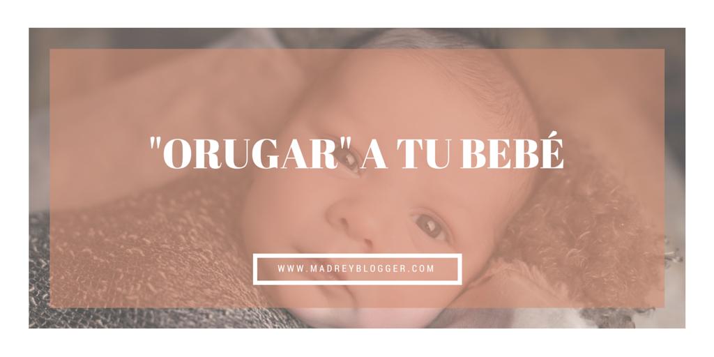 Cómo arropar a tu bebé, swaddling u orugar | www.madreyblogger.com