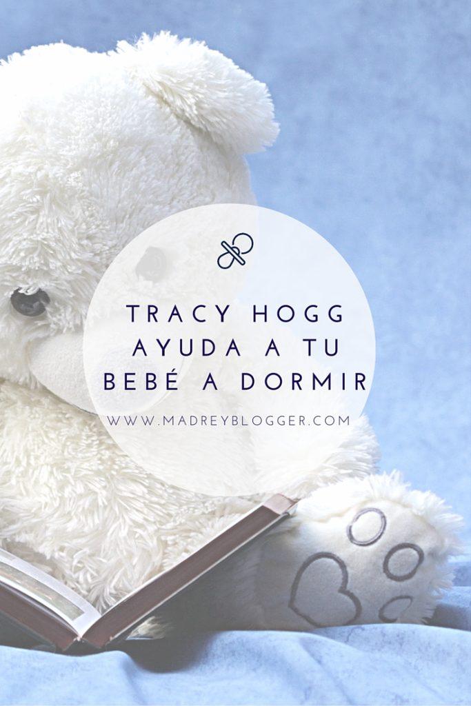 Tracy Hogg la susurradora de bebés ayuda a tu bebé a dormir en Madre y Blogger