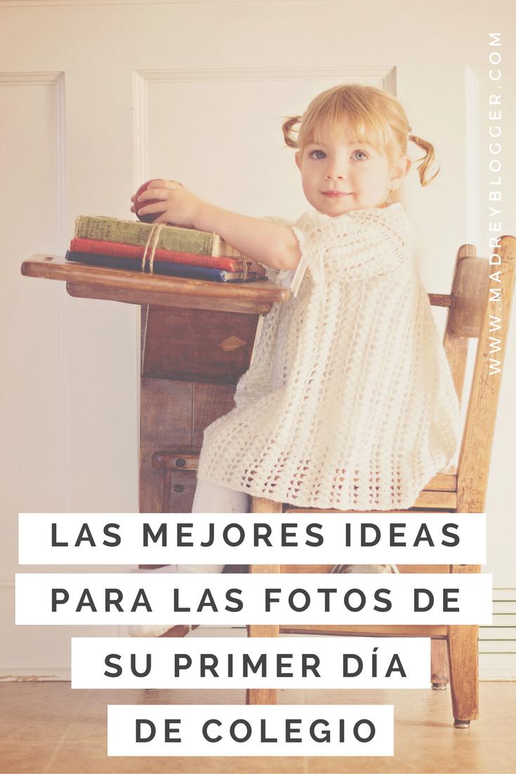Las mejores ideas para las fotos de su primer día de colegio